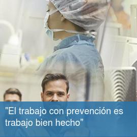El trabajo con prevención es trabajo bien hecho