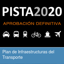 PISTA 2020. Plan de Infraestructuras del Transporte