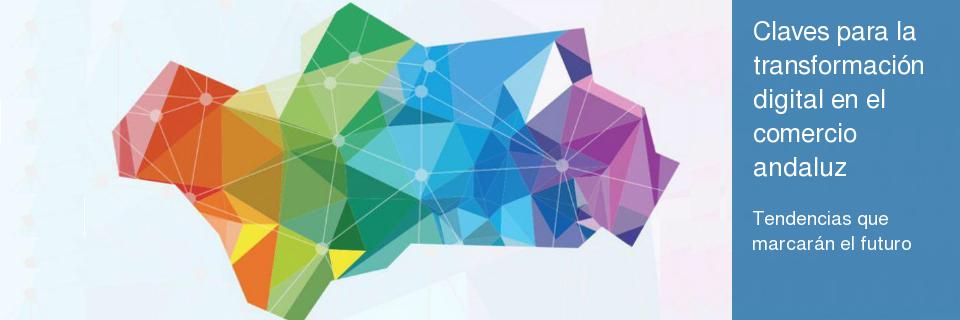Claves para la transformación digital en el comercio andaluz