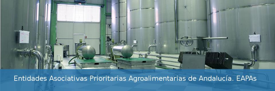 Entidades Asociativas Prioritarias Agroalimentarias de Andalucía. EAPAs