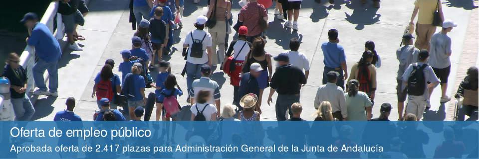 Oferta de Empleo Público: Aprobada una oferta de 2.417 plazas para Administración General de la Junta de Andalucía