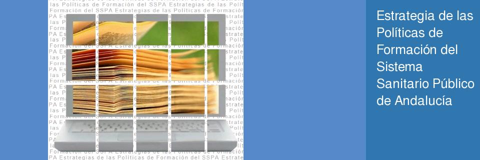 Estrategia de las Políticas de Formación del Sistema Sanitario Público de Andalucía