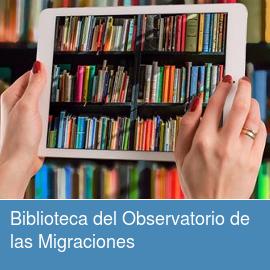 Biblioteca del Observatorio de las Migraciones