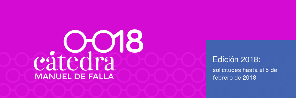 Convocatoria Cátedra Manuel de Falla (edición 2018)