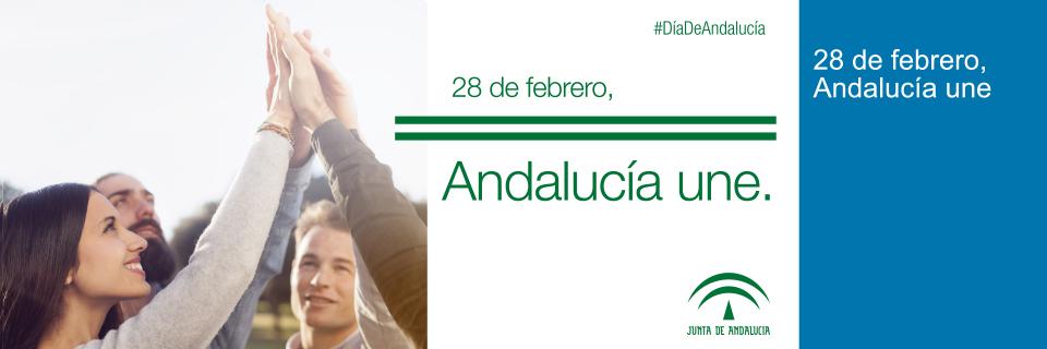 28 de Febrero. Día de Andalucía 2018. Andalucía une