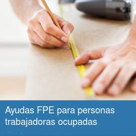 Ayudas FPE personas trabajadoras ocupadas