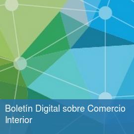 Boletín Digital sobre Comercio Interior