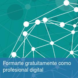 Formarte gratuitamente como profesional digital