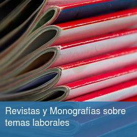 Revistas y Monografías sobre temas laborales