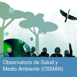 Observatorio de Salud y Medio Ambiente (OSMAN)