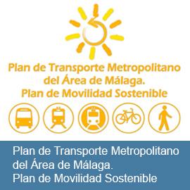 Plan de Transporte Metropolitano del Área de Málaga. Plan de Movilidad Sostenible