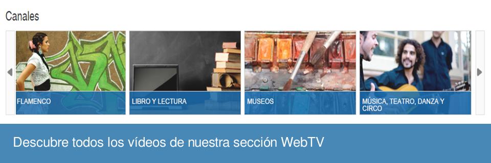 Descubre todos los vídeos de nuestra sección WebTV
