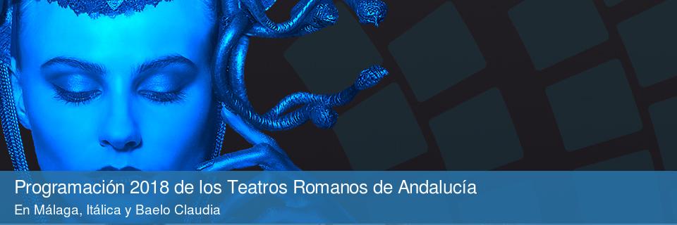 Programación 2018 de los Teatros Romanos de Andalucía