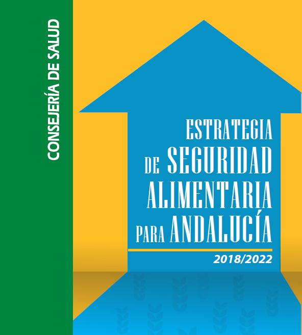 Estrategia de Seguridad Alimentaria para Andalucía 2018-2020