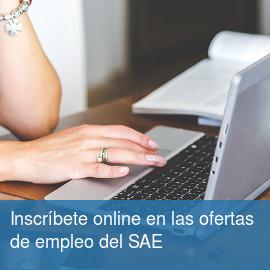 Inscríbete online en las ofertas de empleo del SAE