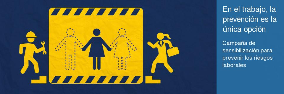 Campaña de sensibilización para prevenir los riesgos laborales