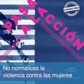 No normalices la violencia contra las mujeres