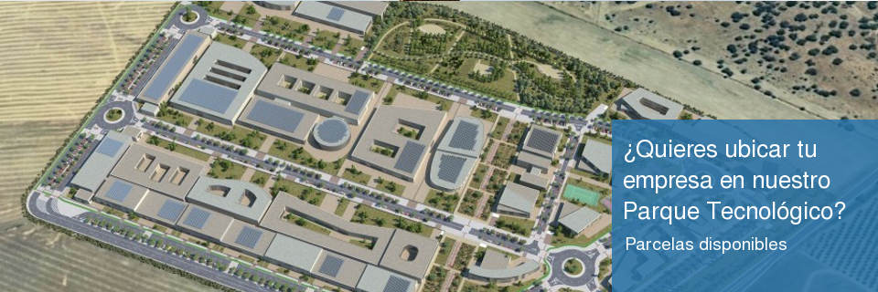 ¿Quieres ubicar tu empresa en nuestro Parque Tecnológico?