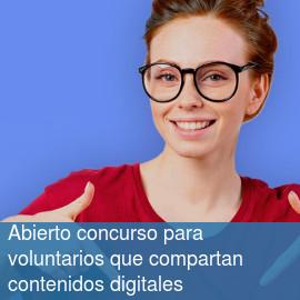Abierto concurso para voluntarios que compartan contenidos digitales