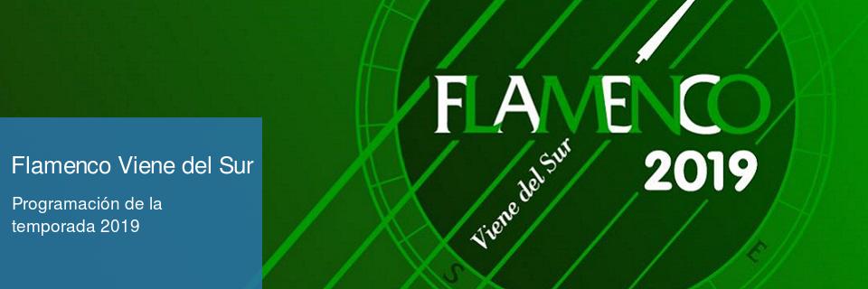 Flamenco viene del sur: programación 2019