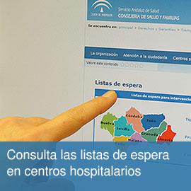 Listas de espera para intervenciones quirúrgicas y consultas externas