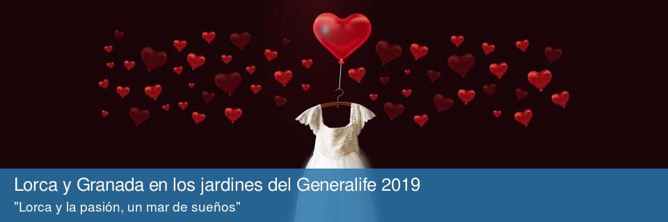 Lorca y Granada en los jardines del Generalife 2019