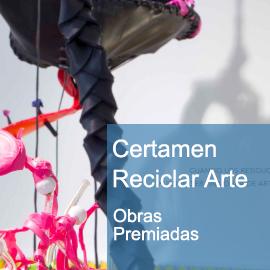 Resultados Certamen Reciclar Arte