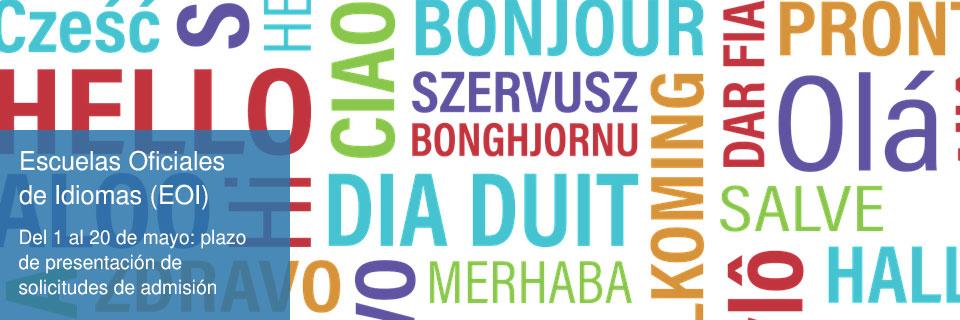 Escuelas Oficiales de Idiomas (EOI). Del 1 al 20 de mayo: plazo de presentación de solicitudes de admisión