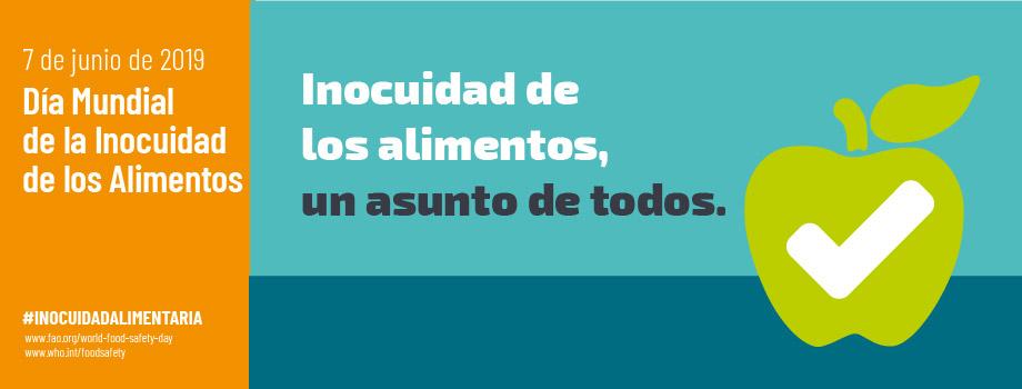 """PRIMER DIA MUNDIAL DE LA SEGURIDAD ALIMENTARIA. """"LA SEGURIDAD ALIMENTARIA ES COSA DE TODOS"""""""