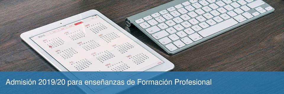 Admisión 2019/20 para enseñanzas de Formación Profesional