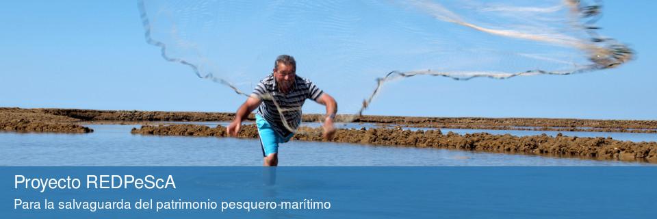 Proyecto REDPeScA para la salvaguarda del patrimonio pesquero-marítimo