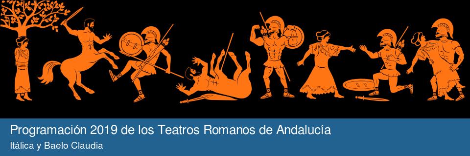 Programación 2019 de los Teatros Romanos de Andalucía