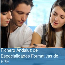 Fichero Andaluz de Especialidades Formativas de FPE