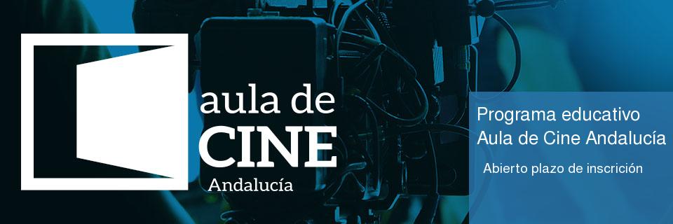 Programa educativo Aula de Cine Andalucía: abierto el plazo de inscripción