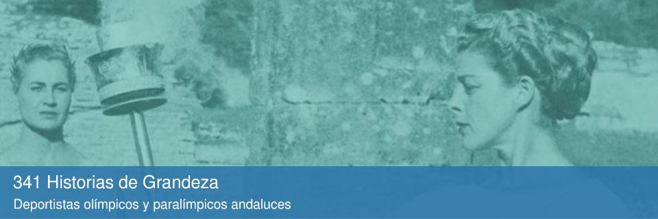 341 historias de grandeza: deportistas olímpicos y paralímpicos andaluces