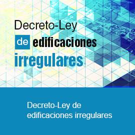 Decreto-Ley de edificaciones irregulares