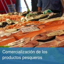 Comercialización de los productos pesqueros
