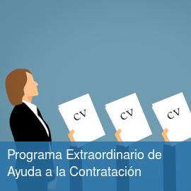Programa Extraordinario de Ayuda a la Contratación