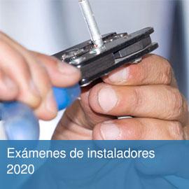 Exámenes de instaladores 2020