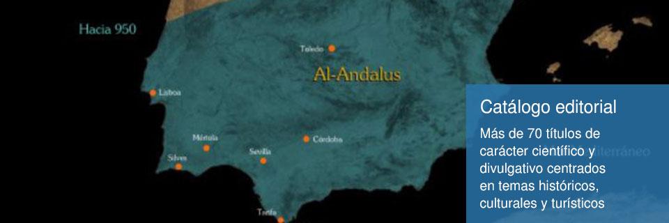 Catálogo editorial Fundación Pública Andaluza El Legado Andalusí