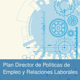 Plan Director de Ordenación de las Políticas de Empleo y Relaciones Laborales en Andalucía