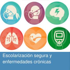 Escolarización segura y enfermedades crónicas