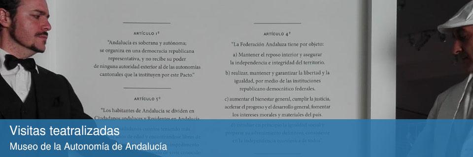 Visitas teatralizadas al Museo de la Autonomía de Andalucía