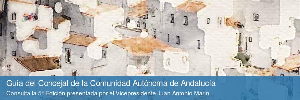 Guía del Concejal de la Comunidad Autónoma de Andalucía (5º edición)