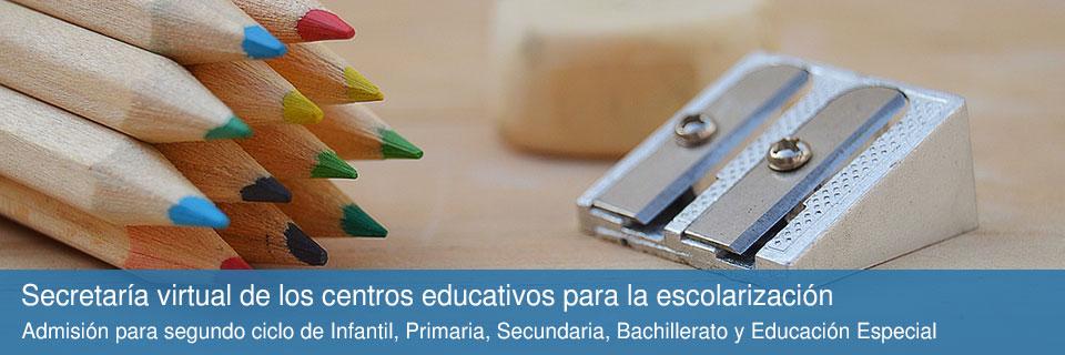 Secretaría virtual de los centros educativos para la escolarización