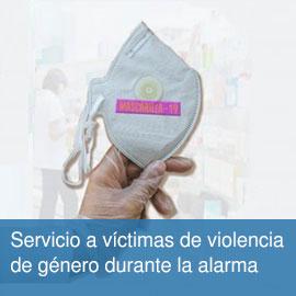 Servicio a las víctimas de violencia de género durante la situación de alarma