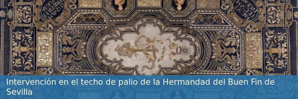 Intervención en el techo de palio de la Hermandad del Buen Fin de Sevilla