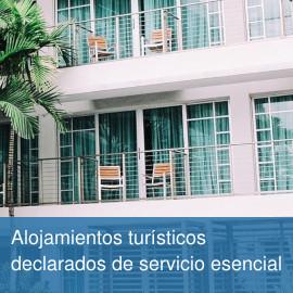 Alojamientos turísticos declarados de servicio esencial