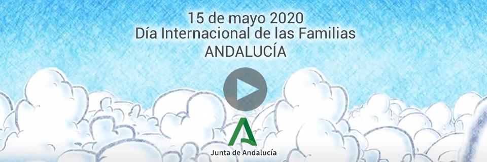 15 de mayo 2020 Día Internacional de las Familias Andalucía