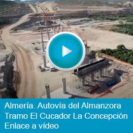 Almería. Autovía del Almanzora. Tramo El Cucador - La Concepción (enlace a video)